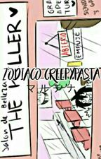❀Zodiaco Creepypasta.✨ by -HenTie-
