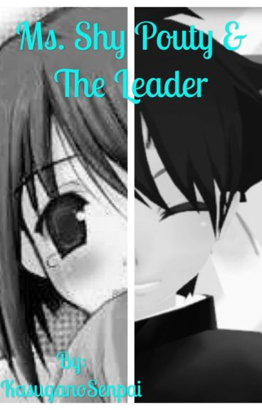 Ms. Shy Pouty & The Leader (Budo X Reader)