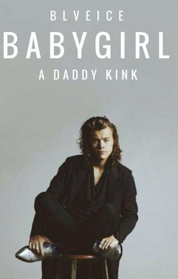Baby Girl[Daddy Kink]