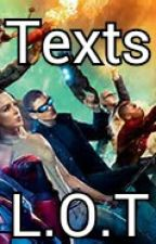 Legends Of Tomorrow Texts by ZombieLegends101