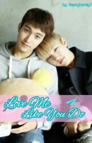 LOVE ME LIKE YOU DO (Seokmin X Soonyoung)