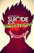 Suicide Squad Whatssapp  by KawaiiPotatoeKawaiii