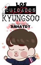 Los Cuidados de KyungSoo || KaiSoo by arhatdy