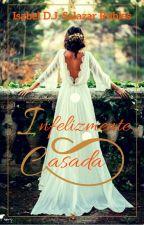 INFELIZMENTE CASADA by IsavelaRobles