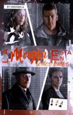 La magia está en todos lados [En edición] by ewdaniela