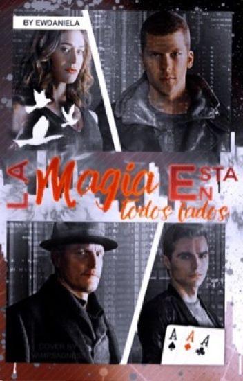 La magia está en todos lados [En edición]