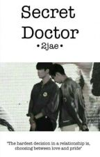 Secret Doctor [2jae] by dyliannesaber