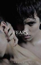 Fears || T.D.  by casscain