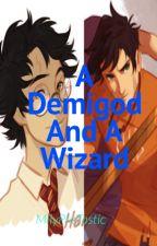 A Demigod And A Wizard {Percy Jackson X Reader X Harry Potter} by demigodnextdoor