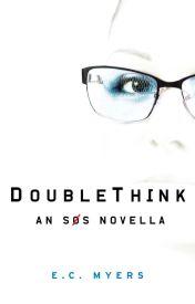 DoubleThink - An SOS Novella by ecmyers