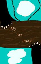 My Art Book! by Brianna_Is_A_Toad