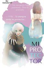 Mi Proctector.... [Ink!Sans Y Tu] by Velinda197