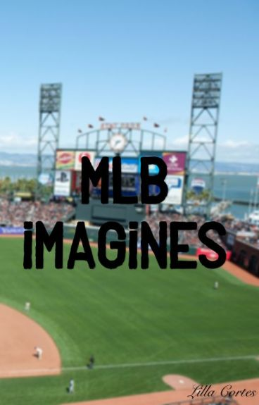 mlb imagines :: open