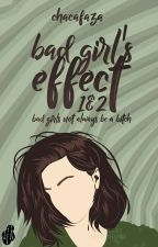 Bad Girl's Effect by chacafaza
