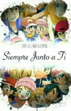 Siempre Junto a Ti by eugeamourshipping