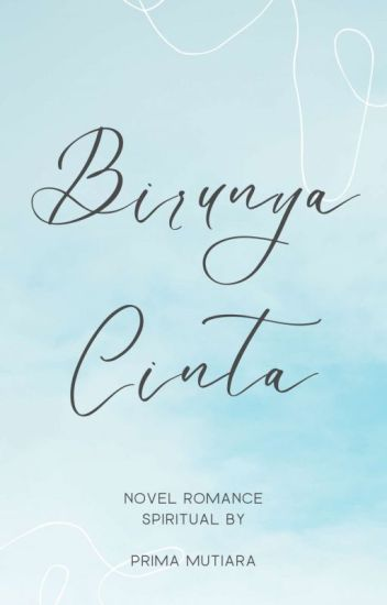Cinta di Langit Biru (Proses Penerbitan)