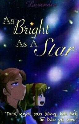 Đọc truyện As Bright As A Star