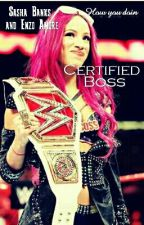 Certified Boss by ItsSashaBitch