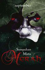 SUMPAHAN MATA MERAH by saptember