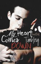 My Heart Comes Tumbling Down (Traducción) by stihal