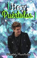 ¡Hey, Puértolas! by MaddyPuertolas