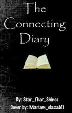 The Connecting Diary. #Wattys2016 by Star_That_Shines