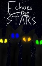 Echoes from the Stars by Raventhekat