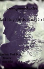 Bad Boy finds Bad Girl by AnonymousKarter