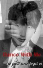 Dance With Me by 13AnnAnnnn