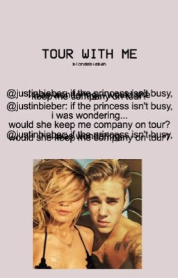 Tour With Me ⇉ Justin Bieber
