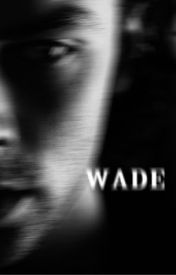 Wade by GreyGrimly