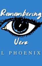Remembering Vero (GirlxGirl) by LPhoenix