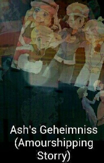 Ash's Geheimniss (Amourshipping Storry)