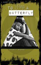 To Pimp A Butterfly | A Short Novel by FatVanity