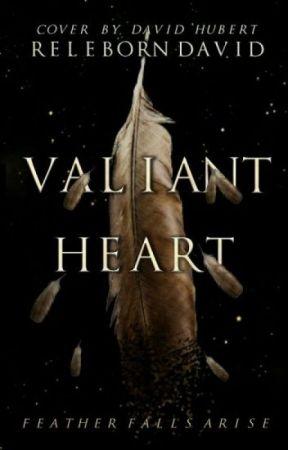 The Valorous Heart by RelebornDavid