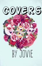 Covers  by Jovie2016