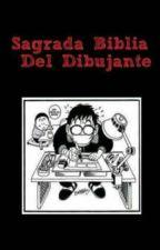 Sagrada Biblia Del Dibujante by MangakaDan