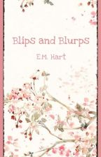 Of the Evergreen - Blips and Blurps by riversprt57