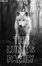 Book 2: The Luna's family (sequel TRM) by Misty_29