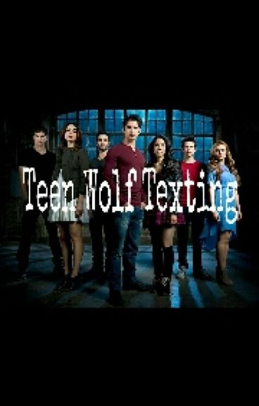 Teen Wolf Texting (Whatsapp)