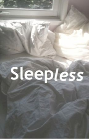 Can't Sleep by Maddddison_