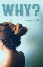 Why? • Ari Irham (12/12) by bieberwife-fif