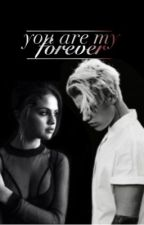 you are my forever by lovingnobody