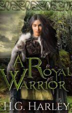A Royal Warrior by Alpacat