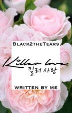 Killer love [Yoonmin] by Black2theTears