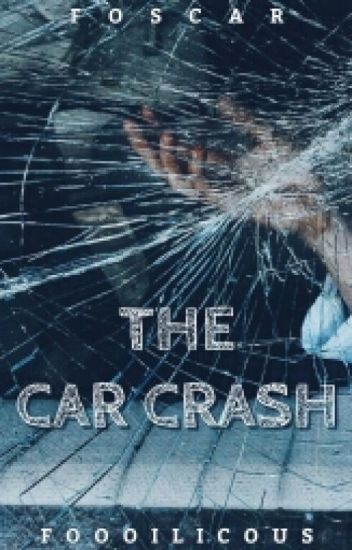The Car Crash » foscar