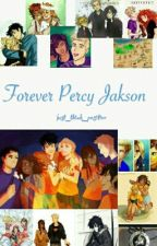 Forever Percy Jackson  by ravenpuff_prefect