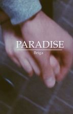 PARADISE | Briga by mikeaaly