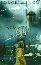 Szmatka czy Szminka /oneshot/ by forgetmenou