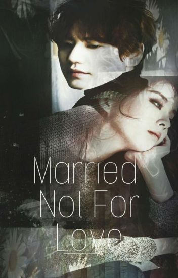 Married Not For Love